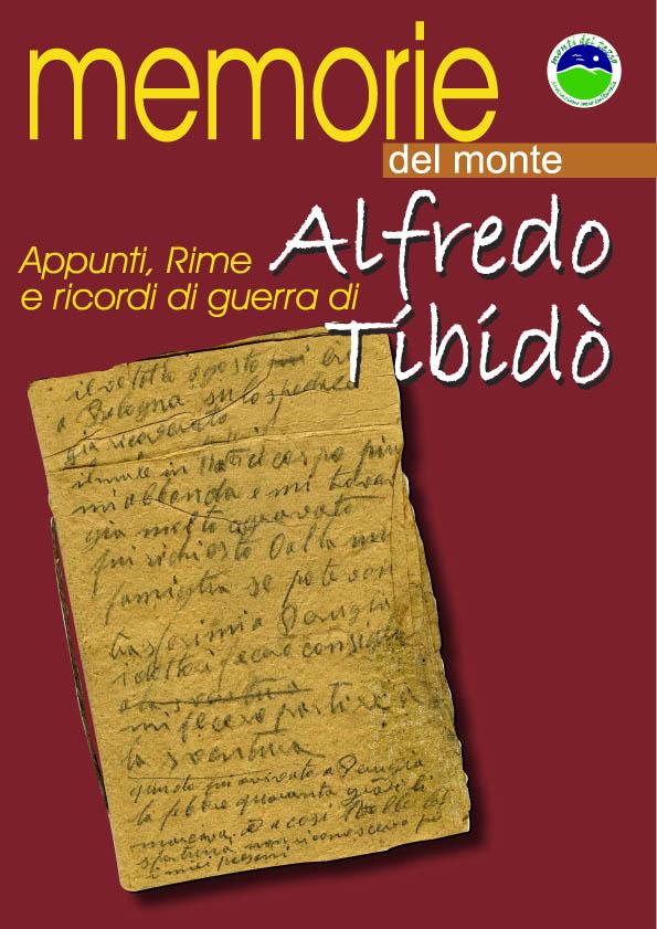 Appunti, rime e ricordi di guerra di Alfredo Tibidò