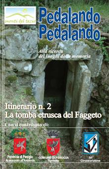 Itinerario n.2 - La tomba etrusca del Faggeto