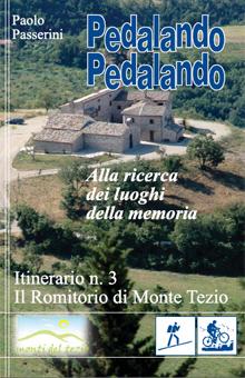 Itinerario n.3 - Il Romitorio di Monte Tezio