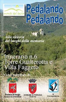 Itinerario n.6 - Torre Gualterotta e Villa Faggeto