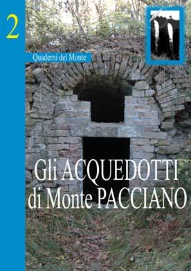 02) Gli acquedotti di Monte Pacciano