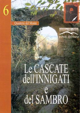 06) Le cascate dell'Innigati e del Sambro