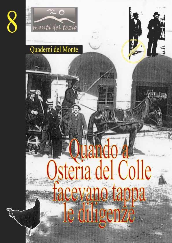 08) Quando a Osteria del Colle facevano tappa le diligenze